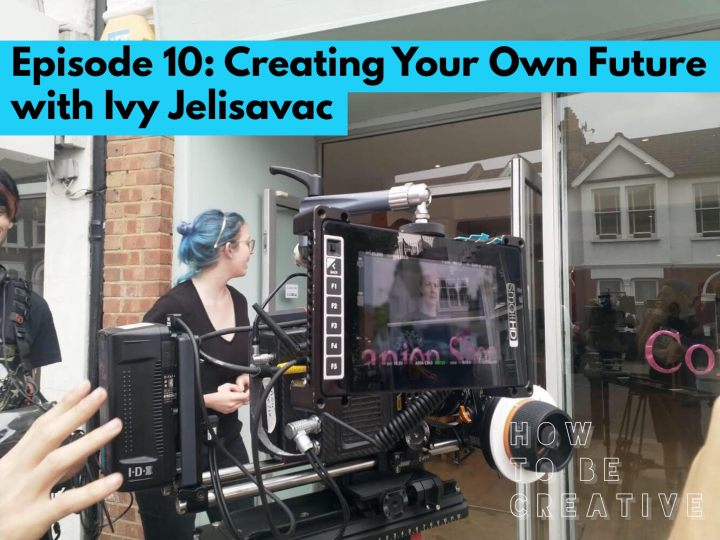 Episode 10: Creating Your Own Future with Ivy Jelisavac